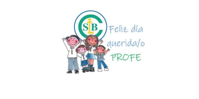 ¡Feliz día a todos los Educadores y Educadoras del Colegio San Luis Beltrán!