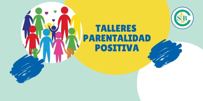 Talleres de Parentalidad Positiva
